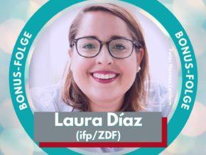 Interview-Gast Laura Díaz